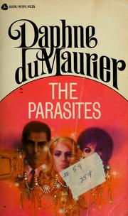 The parasites by Daphne Du Maurier