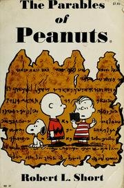 The parables of Peanuts by Short, Robert L.