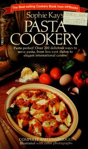 Cover of: Pasta cookery by Sophie Kay