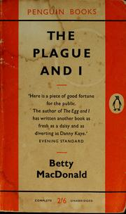 The plague and I. by Betty MacDonald