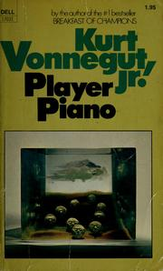 Cover of: Player piano by Kurt Vonnegut