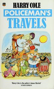 Policeman's travels by Harry Cole