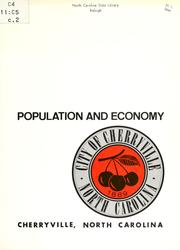 Cover of: Population and economy, Cherryville, North Carolina by North Carolina. Division of Community Planning