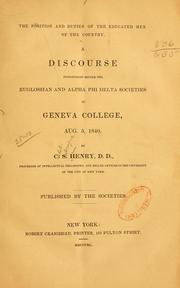 Cover of: The position and duties of the educated men of the country by C. S. Henry