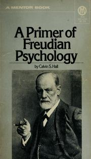Cover of: A primer of Freudian psychology | Calvin S. Hall