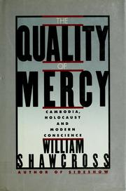 The quality of mercy by William Shawcross