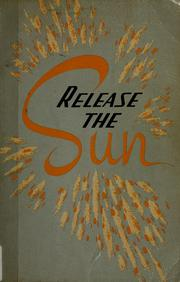 Release the sun by William B. Sears