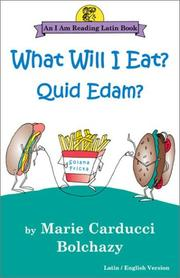 What will I eat? = by Marie Carducci Bolchazy