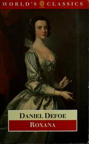 Cover of: Roxana, the fortunate mistress by Daniel Defoe