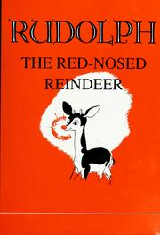 Cover of: Rudolph, the red-nosed reindeer by Robert Lewis May