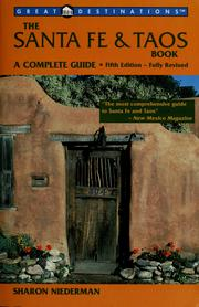 The Santa Fe & Taos book by Sharon Niederman