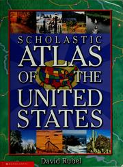 Cover of: Scholastic atlas of the United States by David Rubel