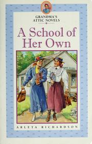 Cover of: A school of her own by Arleta Richardson