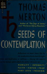 Cover of: Seeds of contemplation by Thomas Merton