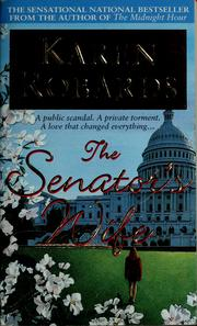 Cover of: The senator&#39;s wife by Karen Robards