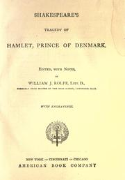 Shakespeare&#39;s tragedy of Hamlet, prince of Denmark by William Shakespeare