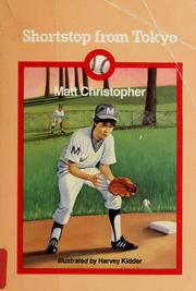 Cover of: Shortstop from Tokyo by Matt Christopher