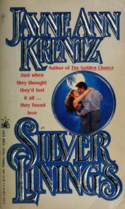 Cover of: Silver linings by Jayne Ann Krentz