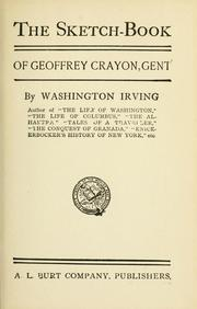 Cover of: The sketch-book of Geoffrey Crayon, gent. -- by Washington Irving