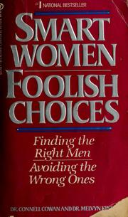 Cover of: Smart women, foolish choices by Connell Cowan