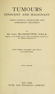 Cover of: Tumours, innocent and malignant by Bland-Sutton, John Sir