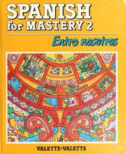 Cover of: Spanish for mastery by Jean-Paul Valette