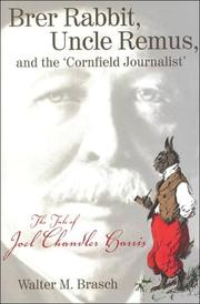"Brer Rabbit, Uncle Remus, and the ""Cornfield Journalist"" by Walter M. Brasch"