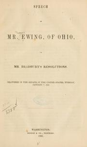 Speech of Mr. Ewing, of Ohio, on Mr. Bradbury's resolutions by Ewing, Thomas
