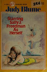 Cover of: Starring Sally J. Freedman as herself by Judy Blume