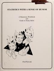 Cover of: Statistics with a sense of humor by Fred Pyrczak