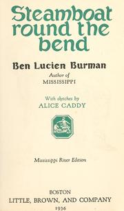 Cover of: Steamboat round the bend by Ben Lucien Burman