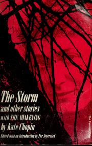 Cover of: The storm, and other stories by Kate Chopin