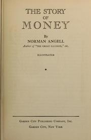 The story of money by Angell, Norman Sir