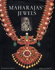 Maharajas' jewels by Katherine Prior