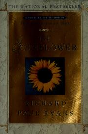 Cover of: The sunflower by Richard Paul Evans