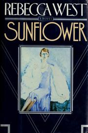Sunflower by Rebecca West