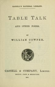 Cover of: Table talk, and other poems by Cowper, William