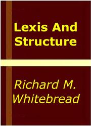Cover of: Lexis and structure by Richard M. Whitebread
