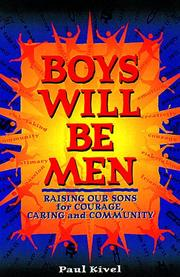 Boys will be men by Paul Kivel