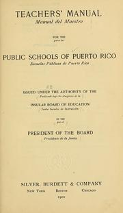 Cover of: Teachers' manual for the public schools of Puerto Rico by Puerto Rico