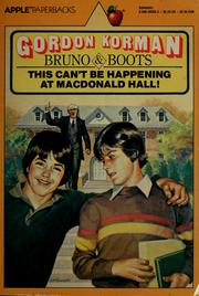 This can't be happening at Macdonald Hall! by Gordon Korman