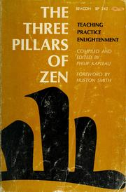 Cover of: The three pillars of Zen by Philip Kapleau