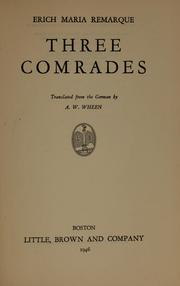 Three Comrades (Drei Kameraden) by Erich Maria Remarque