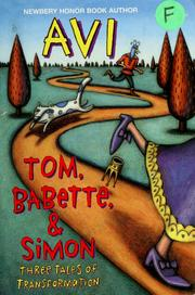Cover of: Tom, Babette & Simon | Avi