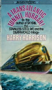 Cover of: Tunnel through the deeps by Harry Harrison