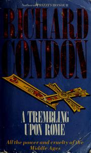 A trembling upon Rome by Richard Condon