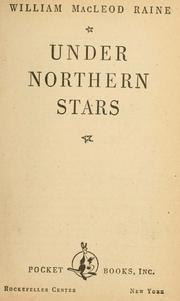 Cover of: Under northern stars by Raine, William MacLeod