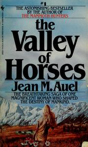 Cover of: The valley of horses by Jean M. Auel