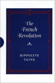 The French Revolution by Hippolyte Taine