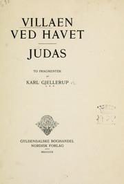 Cover of: Villaen ved Havet.  Judas: to Fragmenter by Karl Gjellerup